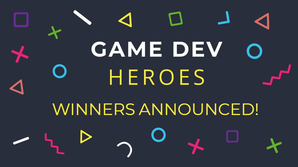 Game Dev Heroes Winners Announced